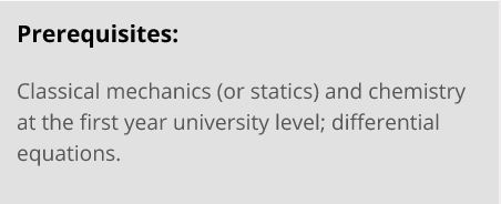 """Screenshot of a MOOC website prerequisite statement: """"Classical mechanics and chemistry at the 1st year university level; differential equations."""""""