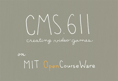 Image: CMS.611 Creating Video Games on MIT OpenCourseWare.